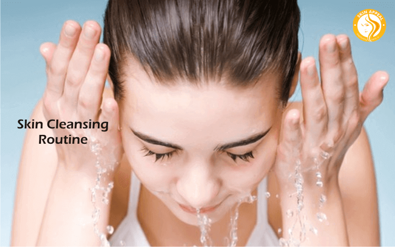 Skin Cleansing Routine